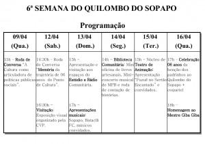 Semana Quil do Sopapo . Programação . 09-16.04.2014